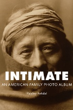 Book cover for Intimate: An American Family PHoto Album by Paisley Rekdal