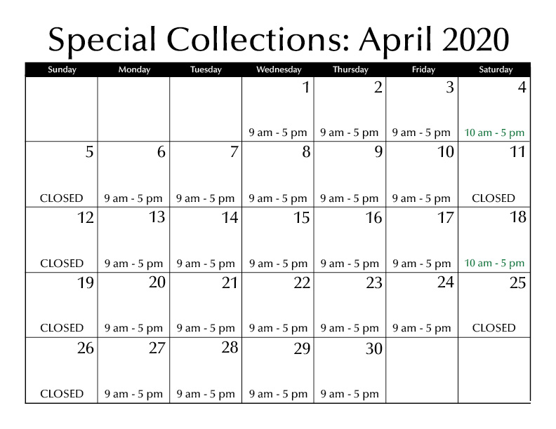 April Special Collections Hours