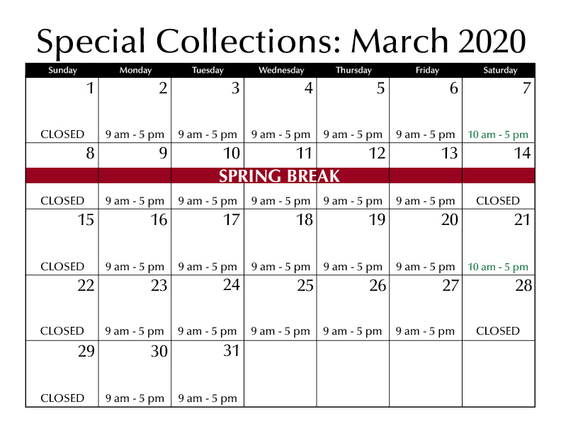 March Special Collections Hours