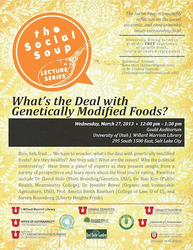 March, 27, 2013 Social Soup: What's the Deal with Genetically Modified Foods?