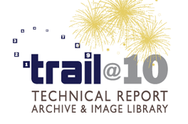 Trail @ 10 - Technical Report Archive & Image Library
