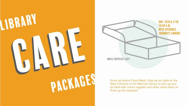 library care packages november 16th 17th west entrance marriott library