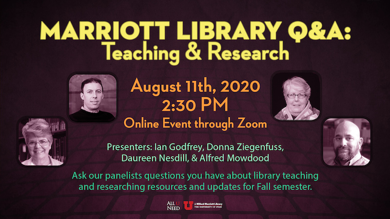 marriott library q a teaching research august 11th 2020 230 online event through zoom ask our panelists questions you have about library teaching