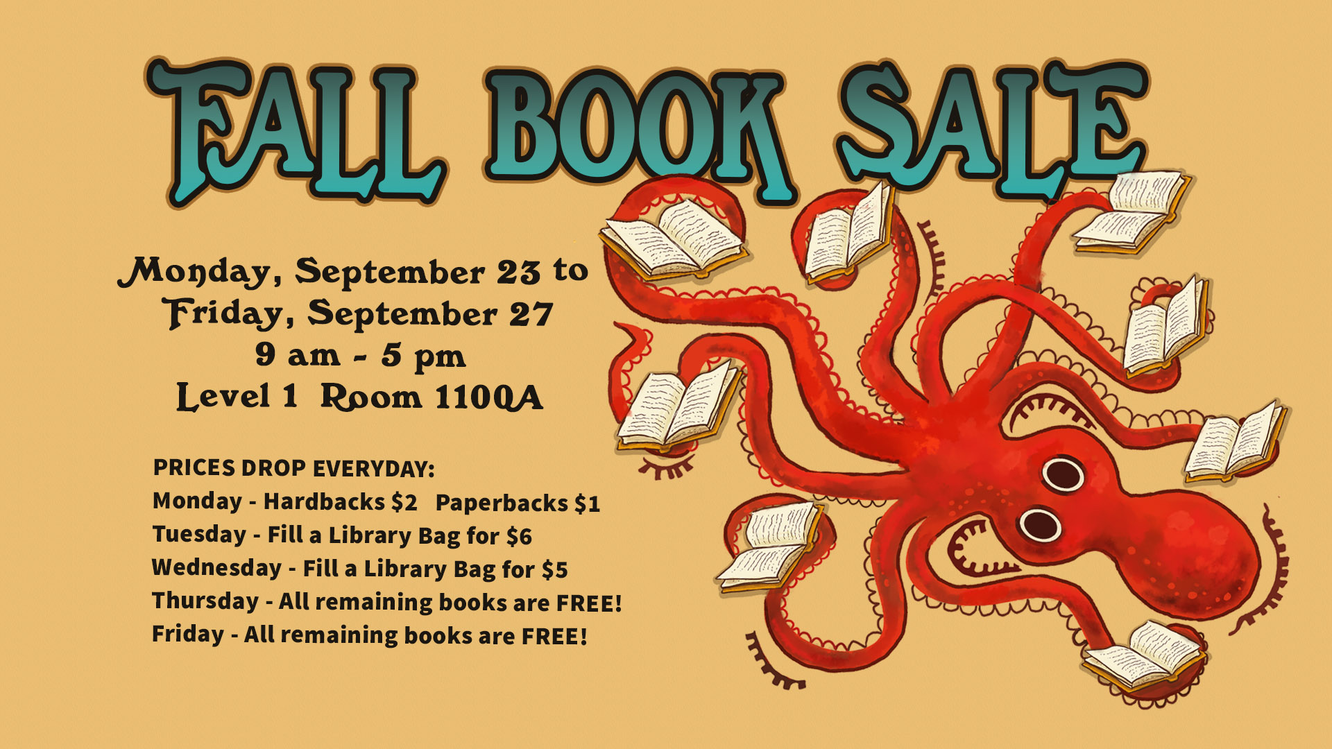 Fall Book Sale, September 23rd through 27th from 9 AM until 5PM, Room 1100 A