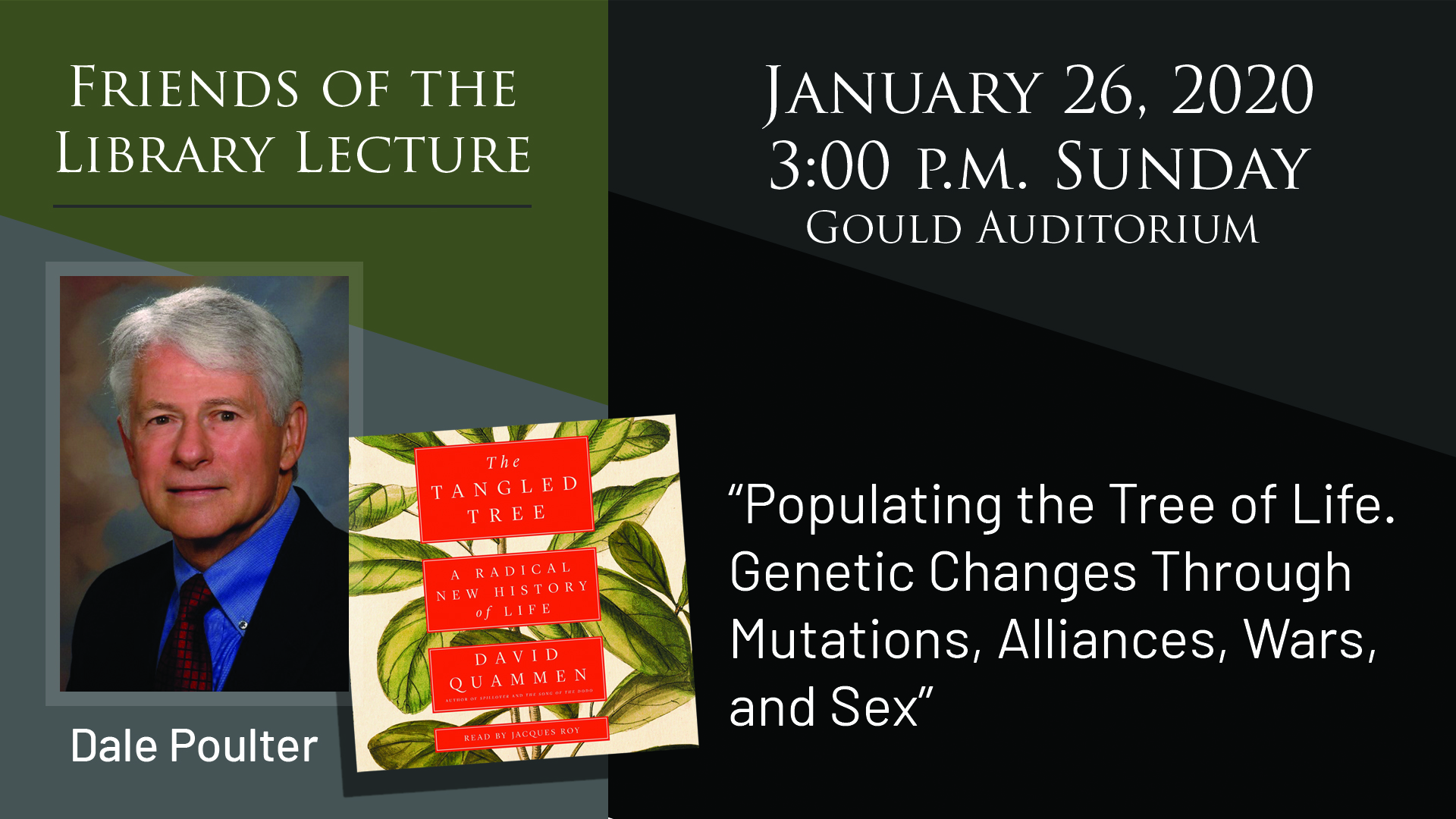 friends of the library lecture january 26th at 3 pm in the gould auditorium featured speaker is dale poulter