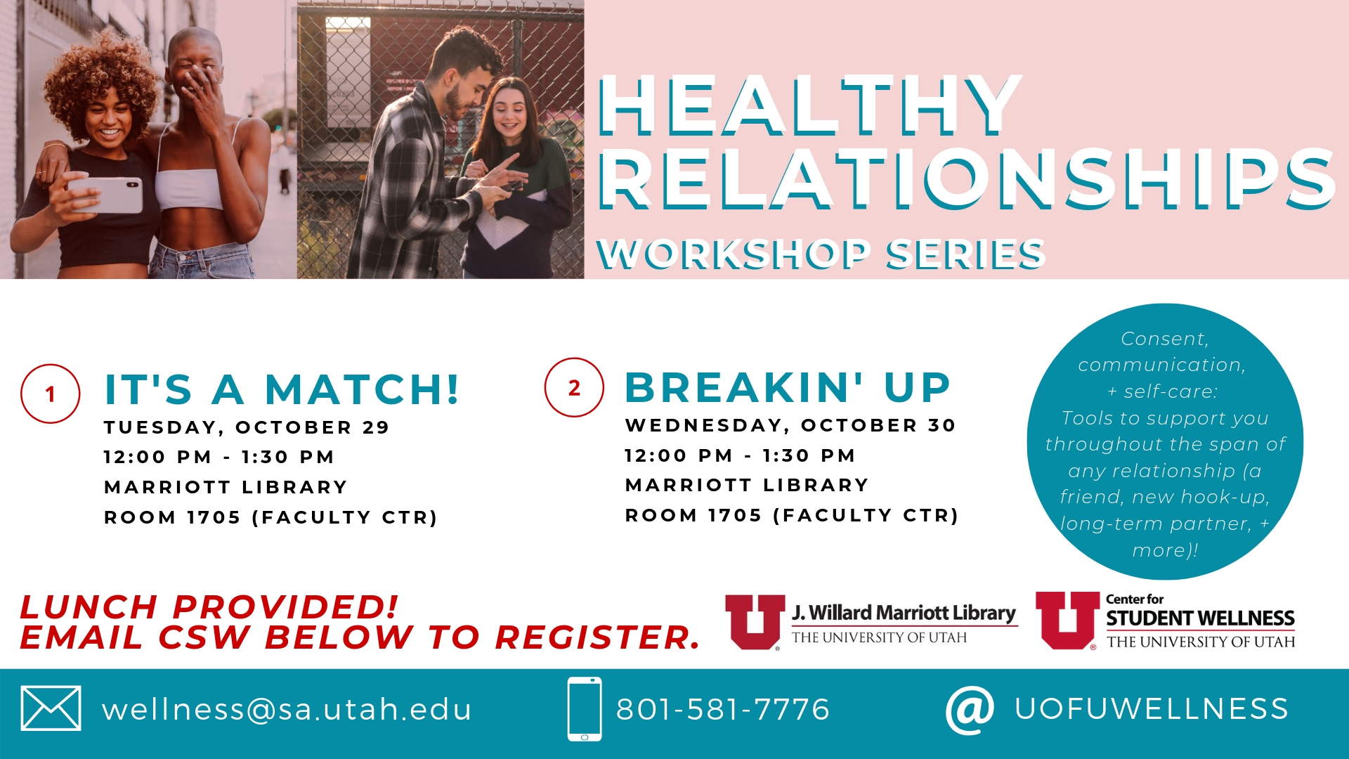 Healthy relationships workshops october 29th and 30th from 12 until 1 30 in the faculty center
