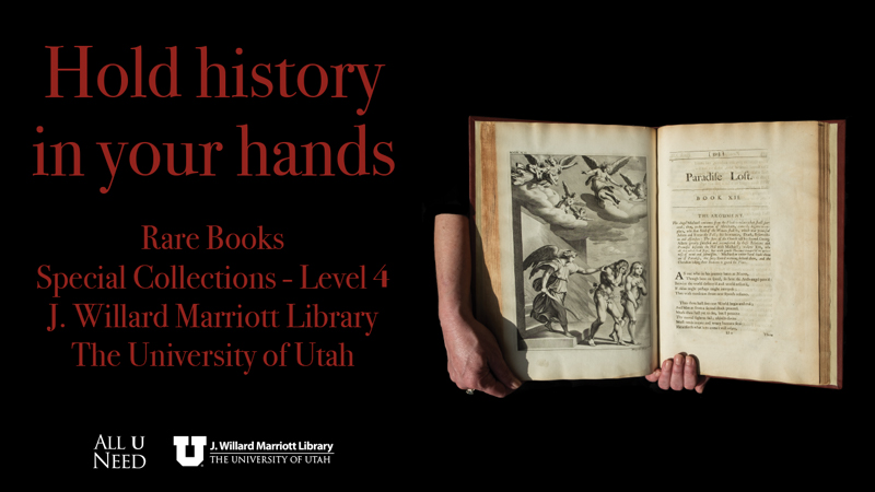 hold history in your hands rare books special collections level 4 j willard marriott library the university of utah photo of a book being held