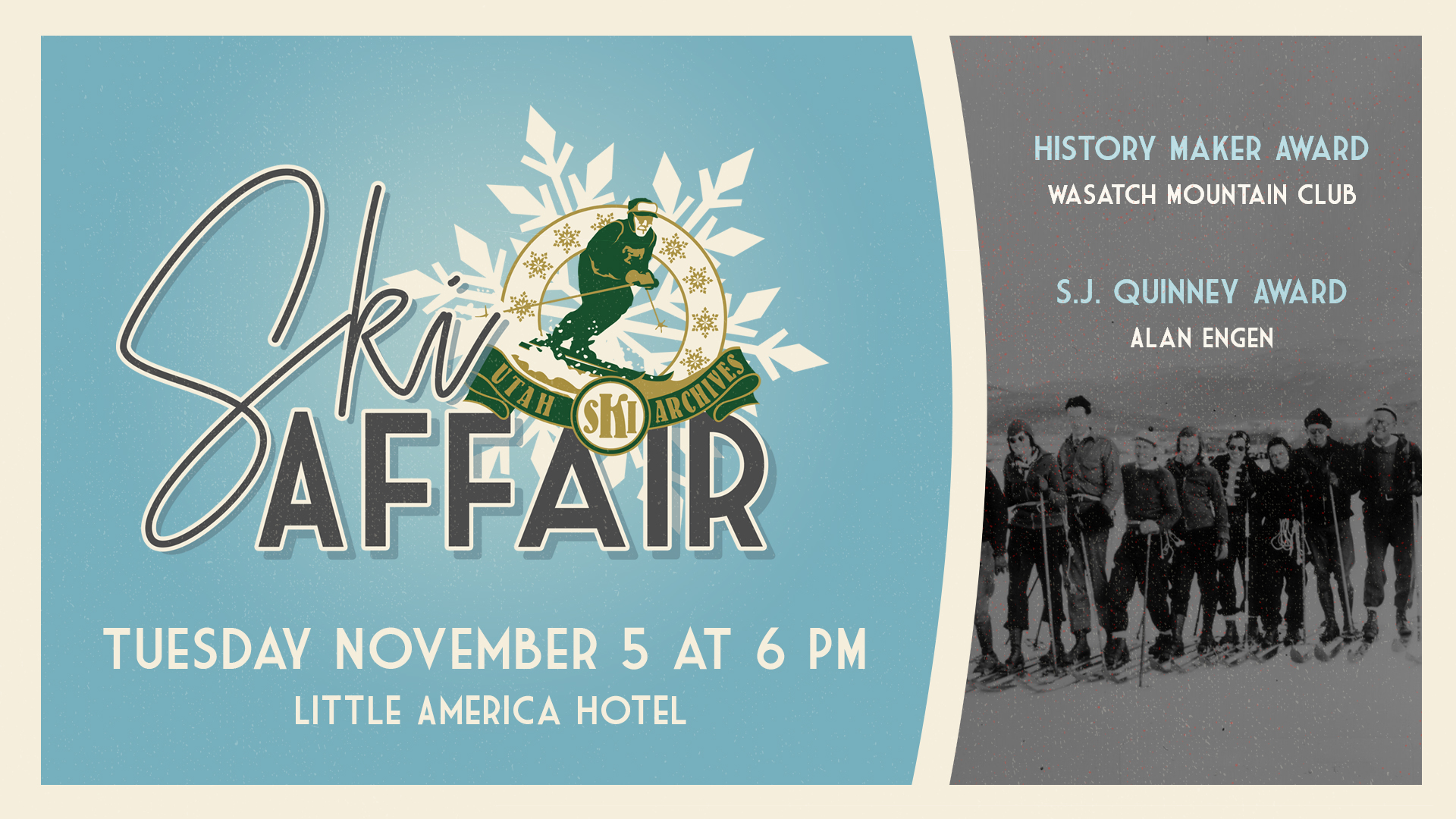 Ski affair tuesday november 5 at 6 pm little america hotel