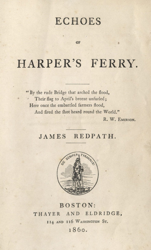 James Redpath, Echoes of Herper's Ferry…, 1860