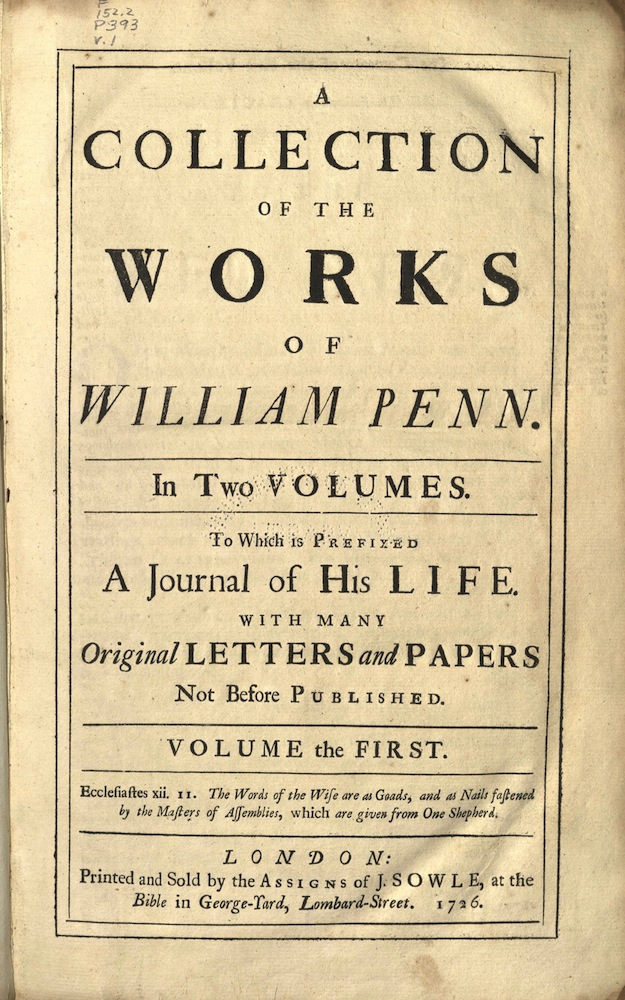 Penn, A collection of the works of William Penn, 1726