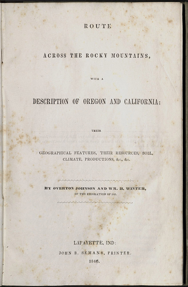 Johnson, Route Across The Rocky Mountains…, 1846