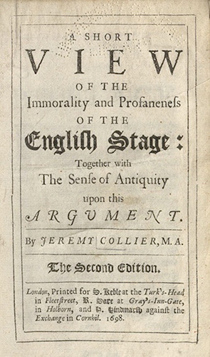 Collier, A short View of the Immorality...,1698
