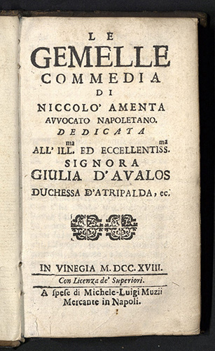 Niccolo Amenta, Le gemelle commedia, 1718