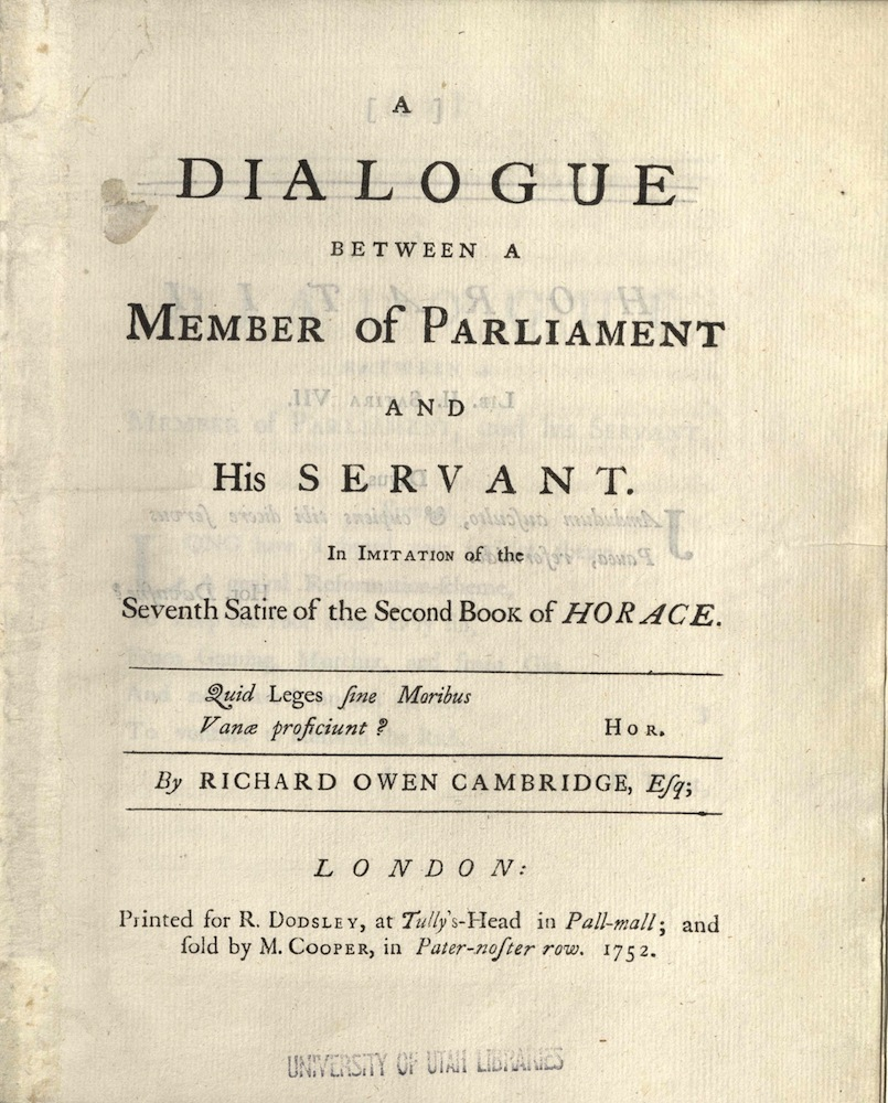 Cambridge, A dialogue between a member of Parliament and his servant…, 1752