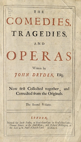 Dryden, The Comedies, Tragedies, and Operas..., 1701