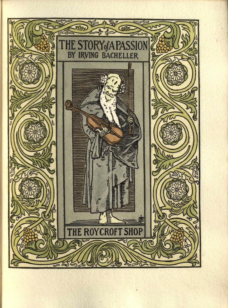 Bacheller, The story of a passion, 1901