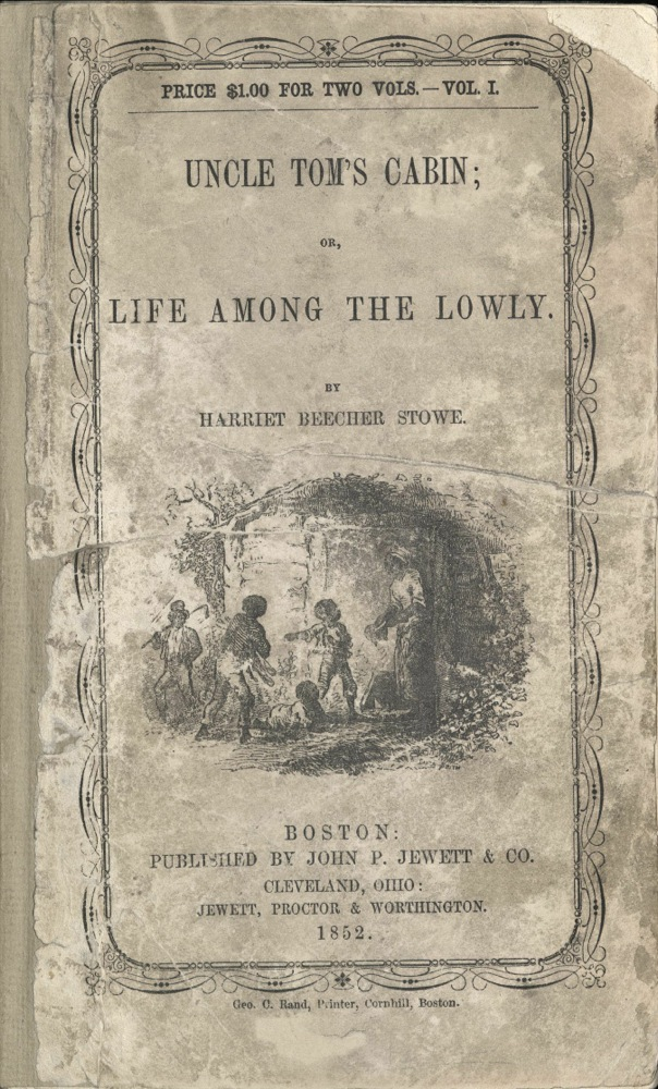 Harriet Beecher Stowe, Uncle Tom's Cabin, 1852