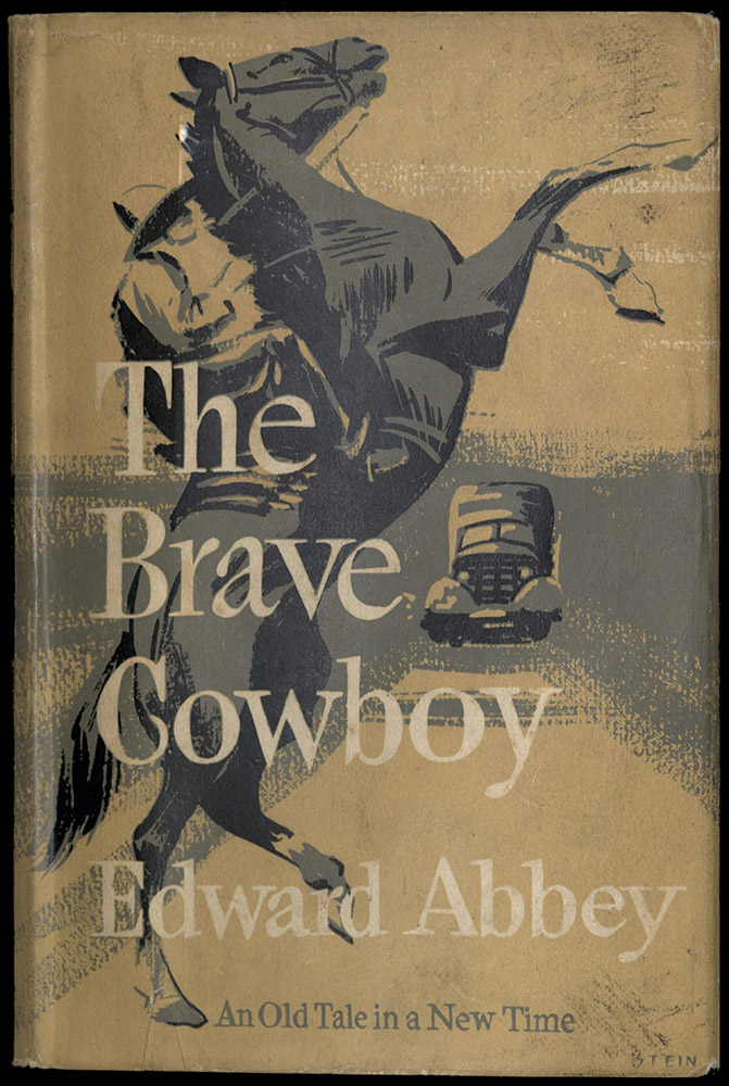 THE BRAVE COWBOY: AN OLD TALE IN A NEW TIME, 1957