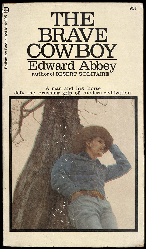 THE BRAVE COWBOY: AN OLD TALE IN A NEW TIME, 1971