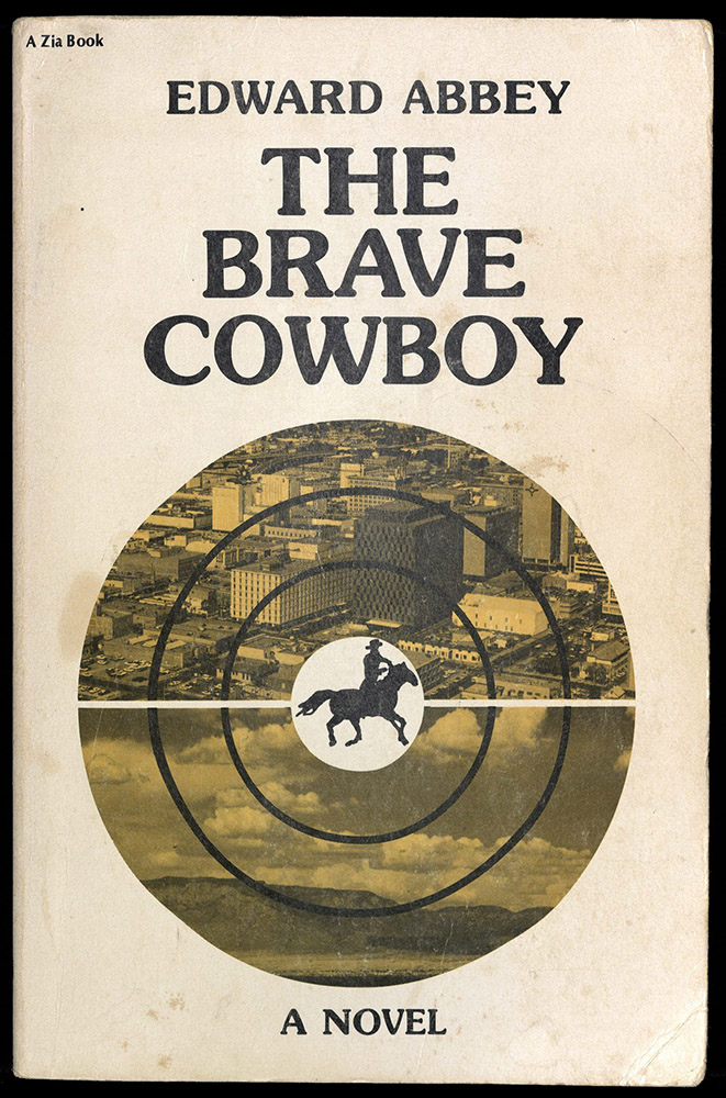 THE BRAVE COWBOY: AN OLD TALE IN A NEW TIME, 1980