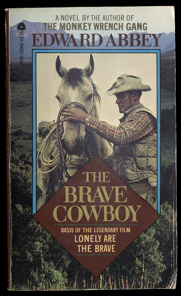 THE BRAVE COWBOY: AN OLD TALE IN A NEW TIME, 1982