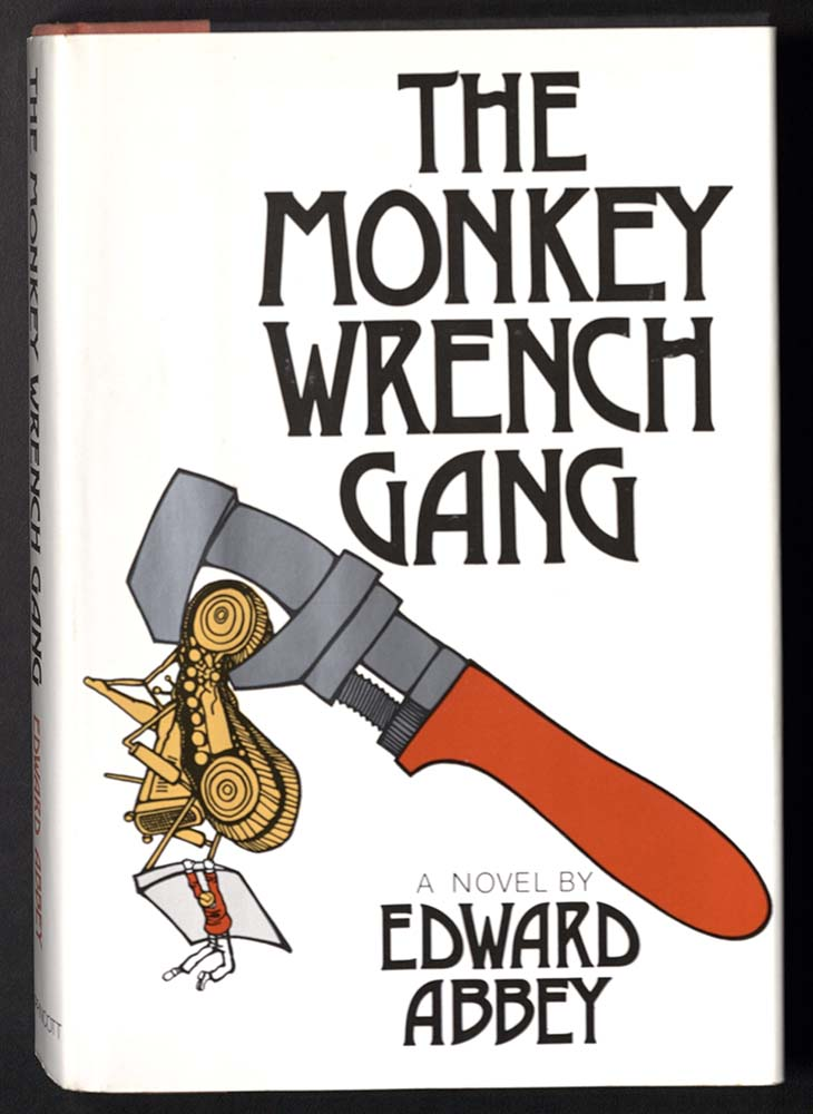 THE MONKEY WRENCH GANG, 1975