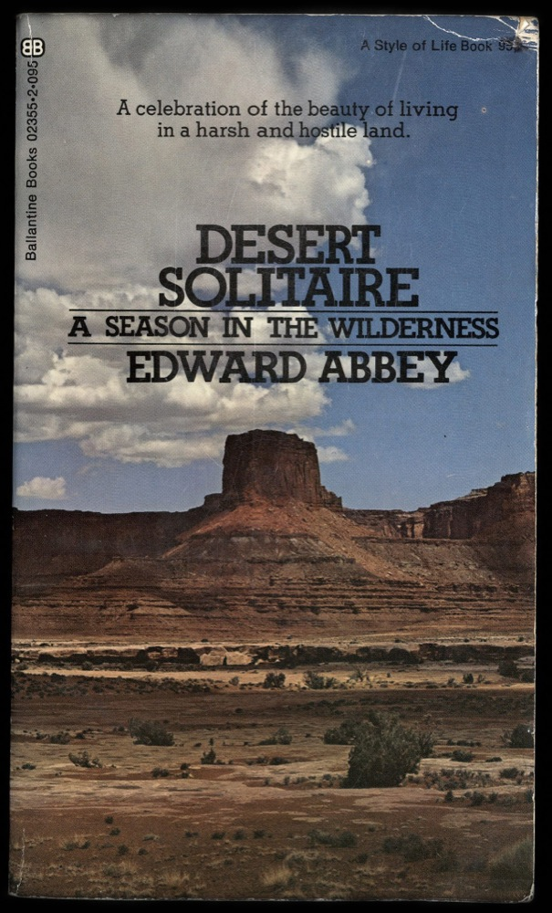 edward abbey's desert solitaire as a Panther junction, i browsed the souvenirs, watched a 20-minute movie on the park, bought a copy of edward abbey's desert solitaire, utilized the wifi and dropped off postcards at the post office.