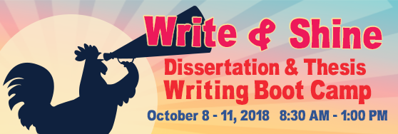 Thesis and Dissertation Writing Bootcamp