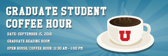 Graduate Student Coffee Hour: September 15. 11:30 am - 1 pm in Graduate Reading Room