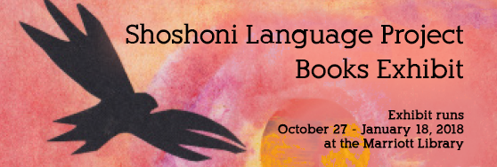 Shoshoni Language Project Books Exhibit