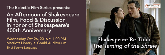 Taming of the Shrew - Free Movie October 26th