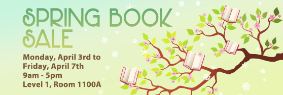 Spring Book Sale Monday April 3 to Friday April 7