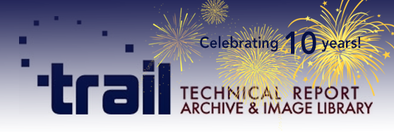 Technical Report Archive & Image Library Celebrating 10 Years