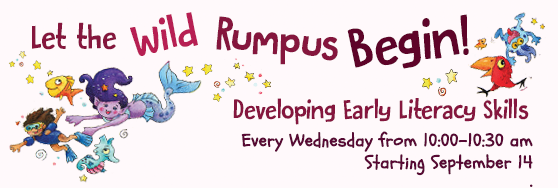 Developing Early Literacy : Every Wednesday from 10 am - 10:30 am starting September 14