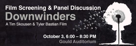 Downwinders Film Panel Oct 3 6:00pm - 8:00pm