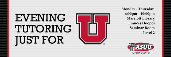 ASUU Summer Tutoring Monday - Thursday 6:00pm - 10:00pm, Marriott Library Frances Hoopes Seminar Room Level 2